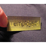 """employed/unemployed"" pin"