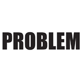 """PROBLEM"" bumper sticker"