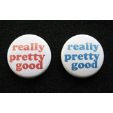"""really pretty good"" button"